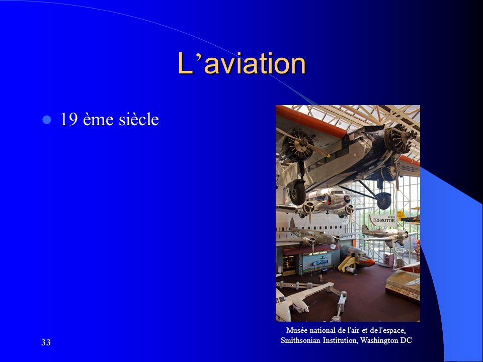 33 L aviation 19 ème siècle Musée national de l'air et de l'espace, Smithsonian Institution, Washington DC