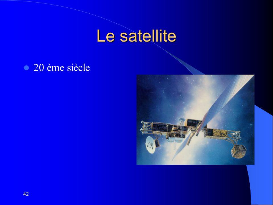42 Le satellite 20 ème siècle