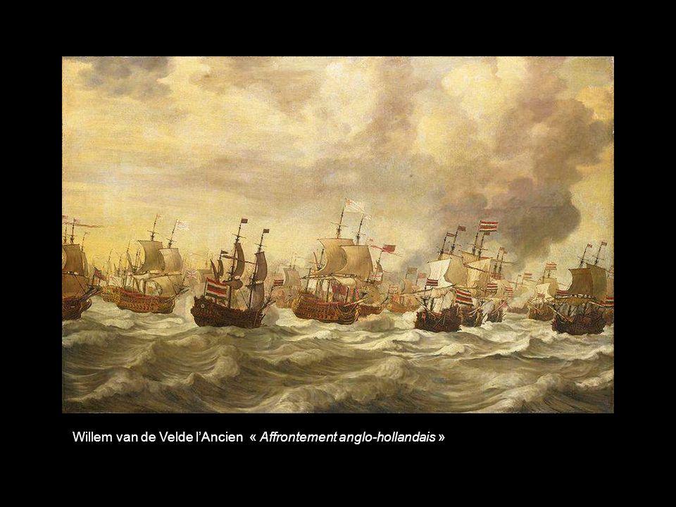 Willem van de Velde lAncien « Affrontement anglo-hollandais »