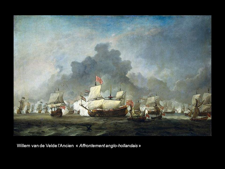 Willem van de Velde lAncien « Affrontement anglo-hollandais »