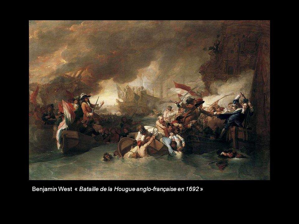 Benjamin West « Bataille de la Hougue anglo-française en 1692 »