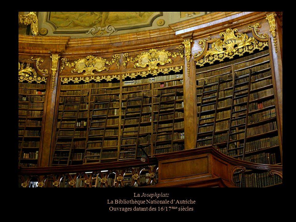 La Josephplatz La Bibliothèque Nationale dAutriche La Prunksaal