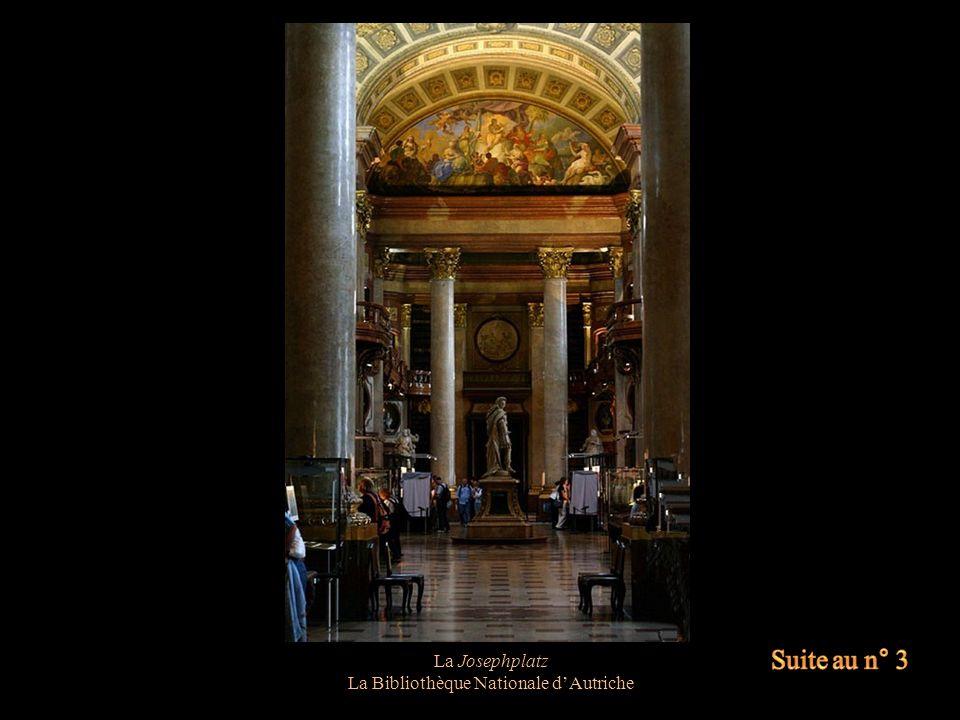 La Josephplatz La Bibliothèque Nationale dAutriche Ouvrages datant des 16/17 ème siècles
