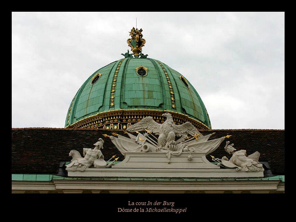 La cour In der Burg La Michaellerkuppel