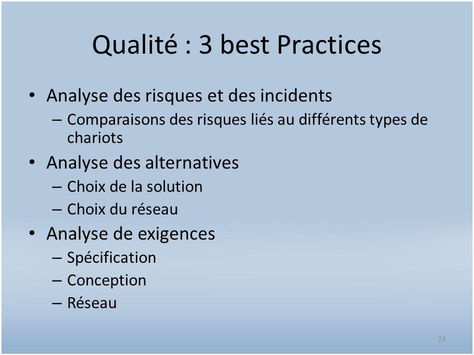 Qualité : 3 best Practices Analyse des risques et des incidents – Comparaisons des risques liés au différents types de chariots Analyse des alternativ