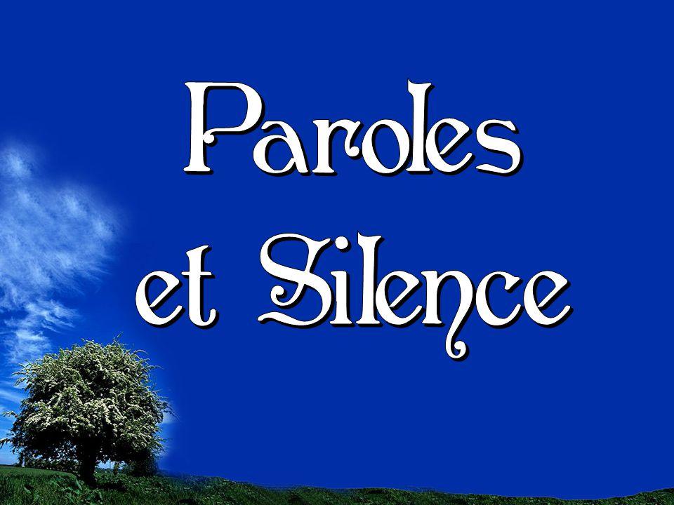 Si un discours n est pas plus beau que le silence, alors il est préférable de ne rien dire.