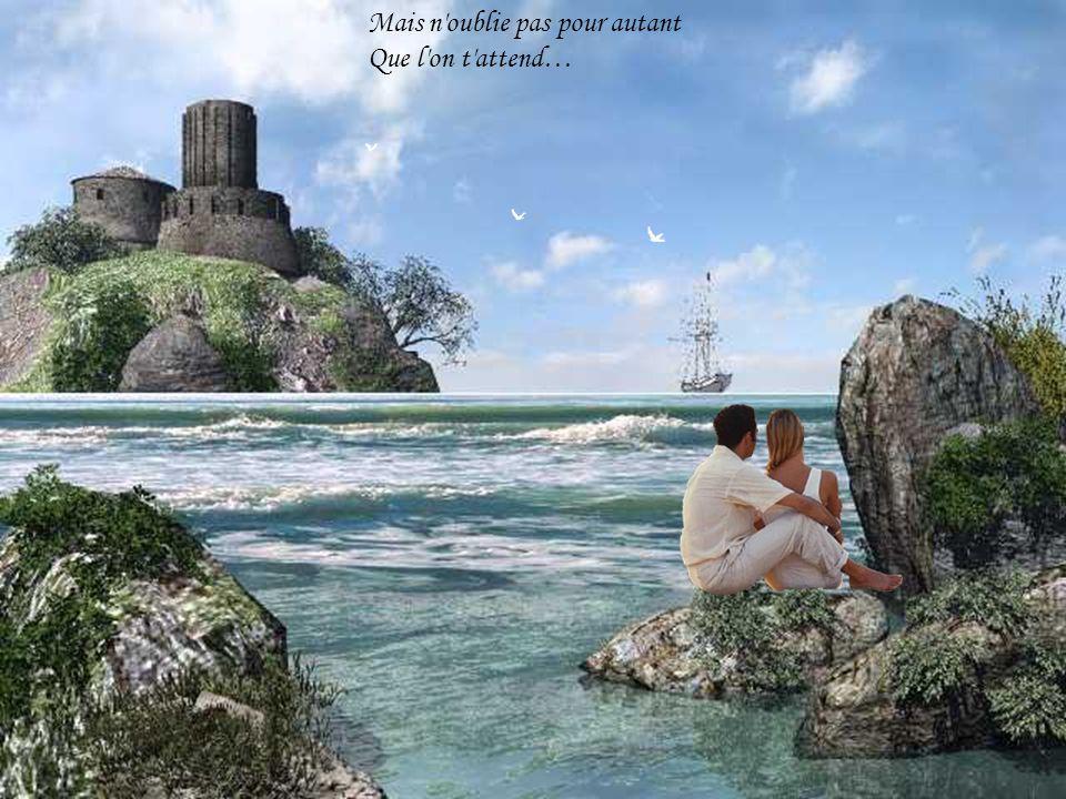 Ton amour est un bateau Qui te berce dans ses voiles
