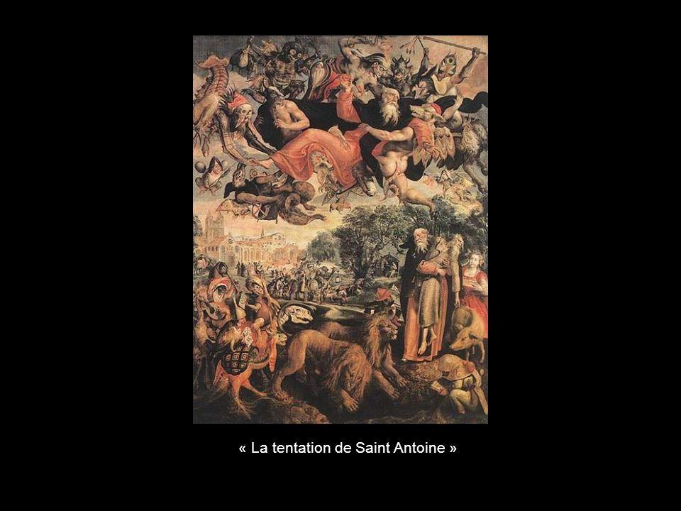 « La tentation de Saint Antoine »