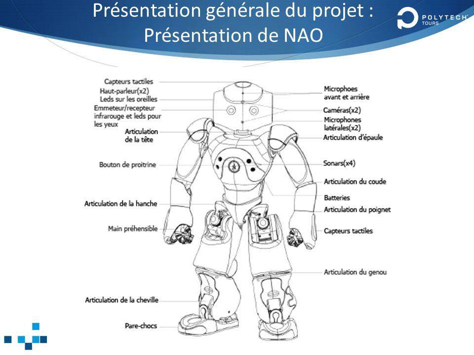 Présentation générale du projet : Présentation de NAO 9