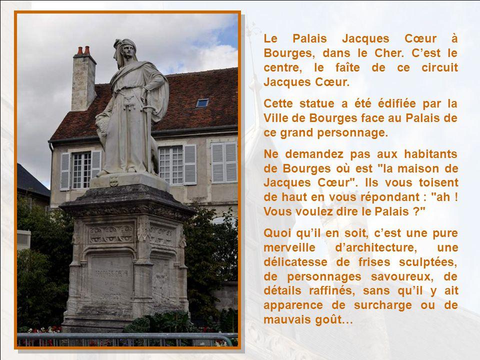 Le Palais Jacques Cœur à Bourges, dans le Cher.