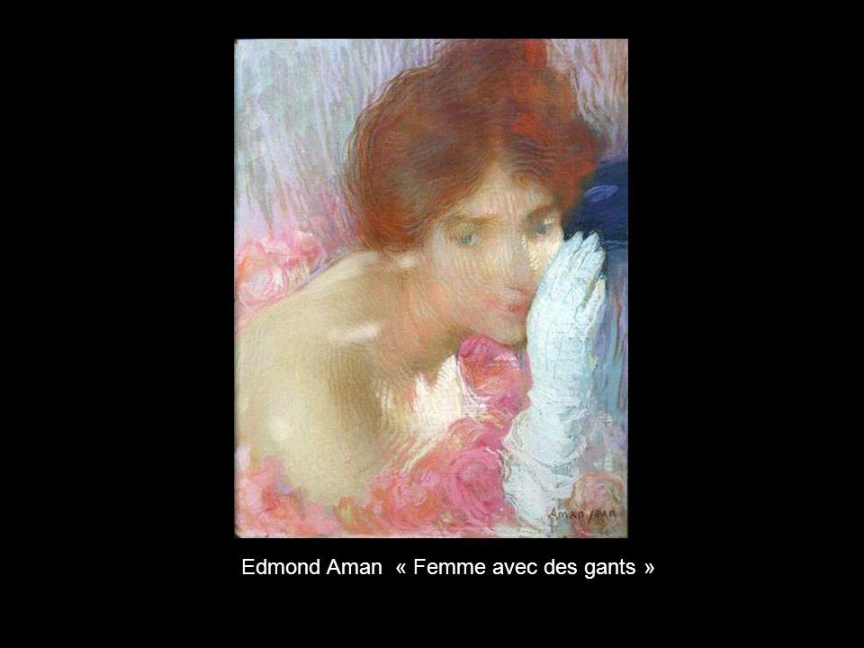 Edmond Aman «Rêverie »