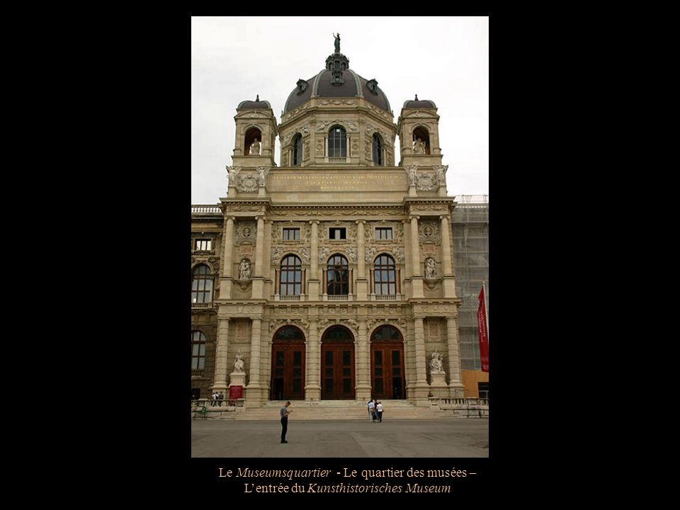 Le Museumsquartier - Le quartier des musées – Façade du Kunsthistorisches Museum