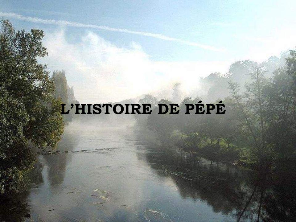 LHISTOIRE DE PÉPÉ