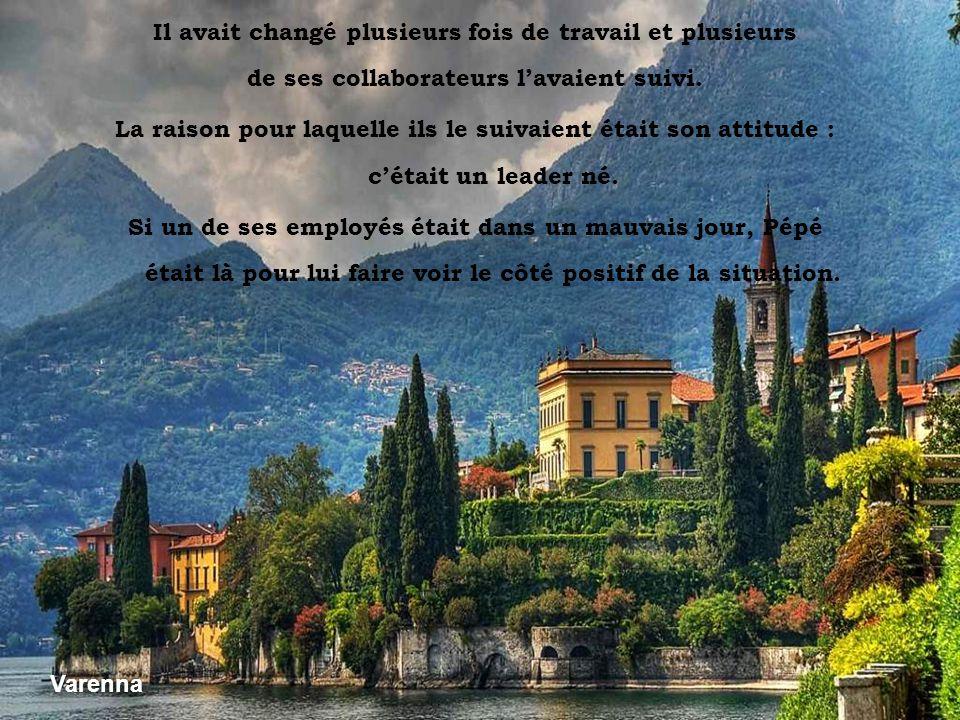 Vesuvio dal Sorrento Pépé était ce type de personne que tout le monde aimerait être. Toujours de bonne humeur, il avait toujours quelque chose de posi