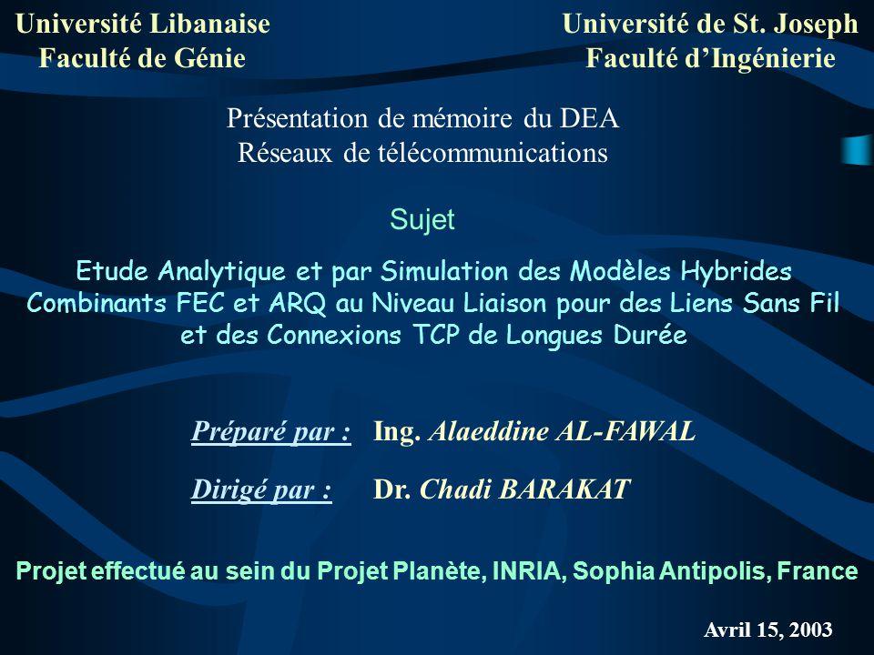 Université Libanaise Faculté de Génie Université de St. Joseph Faculté dIngénierie Etude Analytique et par Simulation des Modèles Hybrides Combinants