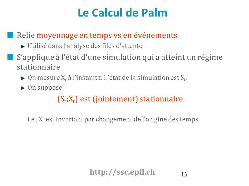 Click to edit Master text styles Second level Third level Fourth level Fifth level 13 Le Calcul de Palm Relie moyennage en temps vs en événements Util