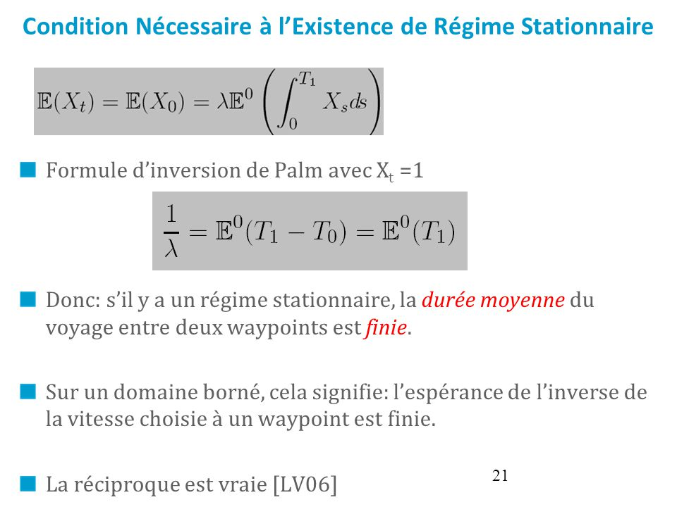 Click to edit Master text styles Second level Third level Fourth level Fifth level 21 Condition Nécessaire à lExistence de Régime Stationnaire Formule