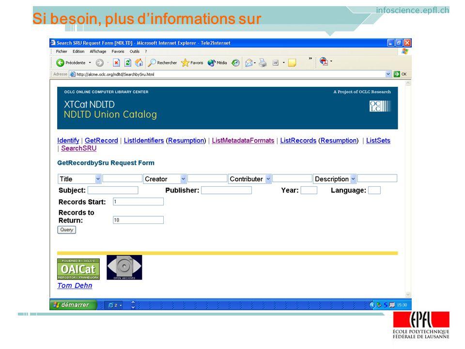 ELAG 2005. CERN, Geneva, Mercredi 1 er juin 2005 infoscience.epfl.ch Si besoin, plus dinformations sur
