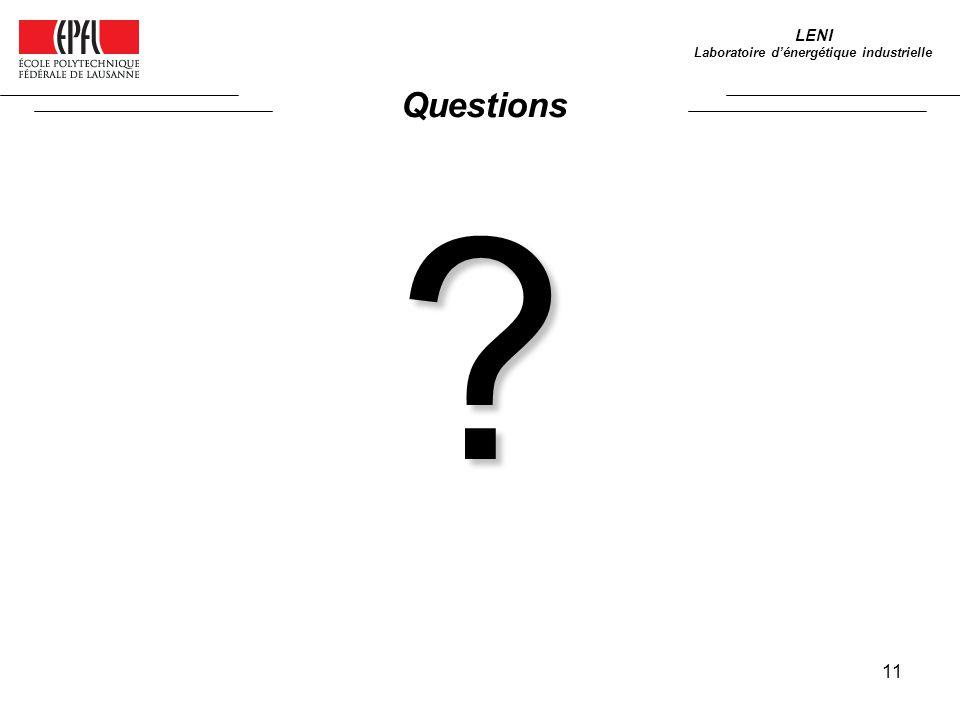 11 Questions LENI Laboratoire dénergétique industrielle ?