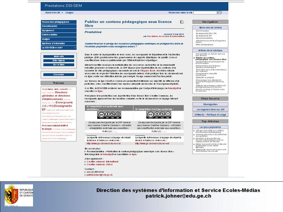 07.06.12 - Page 1 Département de linstruction publique Service Ecoles-Médias Direction des systèmes dinformation et Service Ecoles-Médias patrick.johner@edu.ge.ch