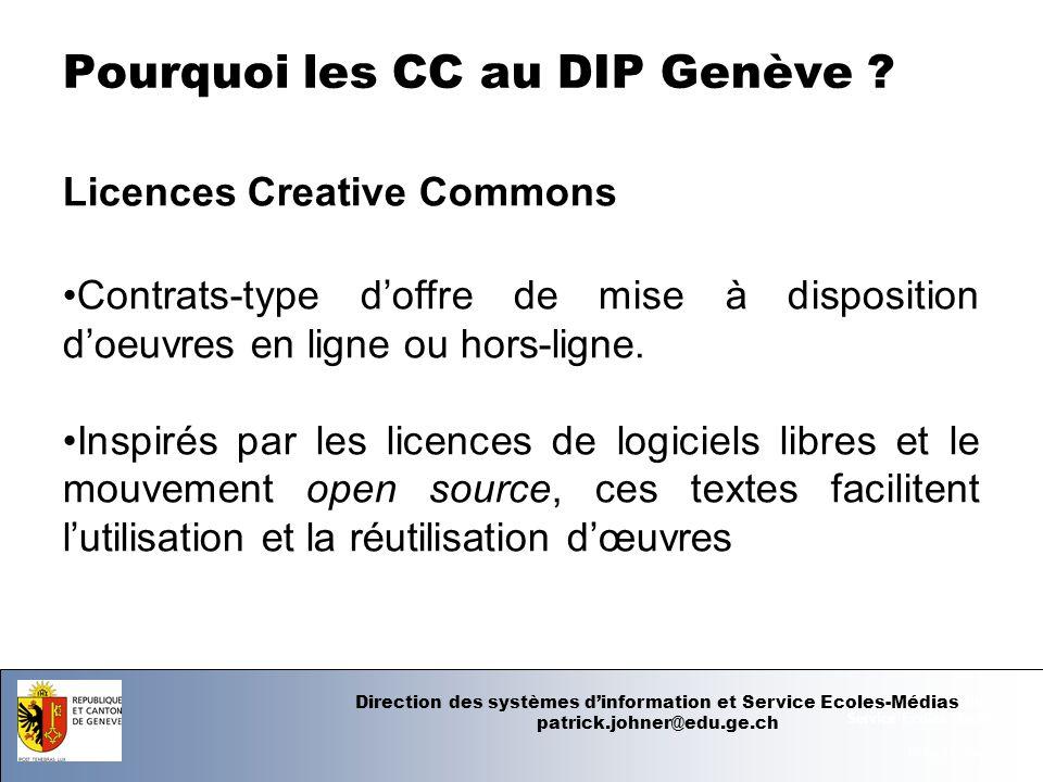07.06.12 - Page 1 Département de linstruction publique Service Ecoles-Médias Pourquoi les CC au DIP Genève .