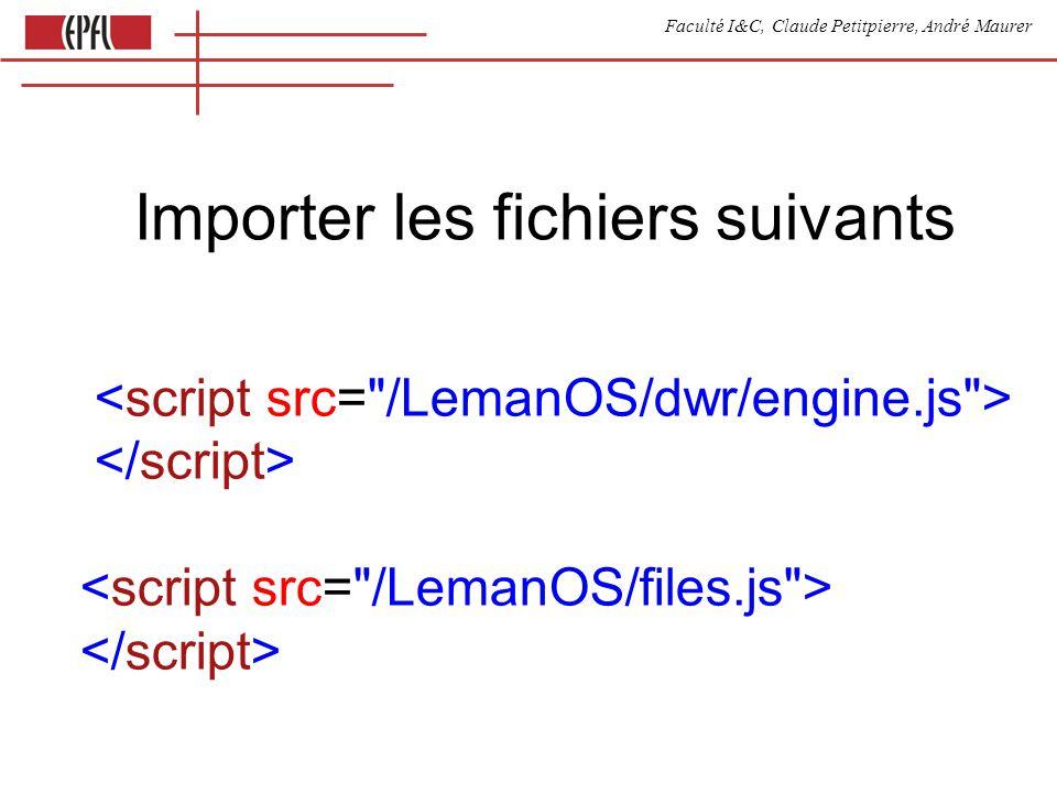 Faculté I&C, Claude Petitpierre, André Maurer Importer les fichiers suivants