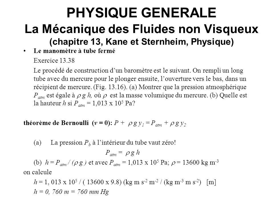 PHYSIQUE GENERALE La Mécanique des Fluides non Visqueux (chapitre 13, Kane et Sternheim, Physique) Le manomètre à tube fermé Exercice 13.38 Le procédé