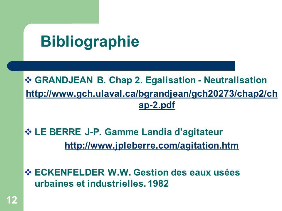 12 Bibliographie GRANDJEAN B. Chap 2. Egalisation - Neutralisation http://www.gch.ulaval.ca/bgrandjean/gch20273/chap2/ch ap-2.pdf LE BERRE J-P. Gamme