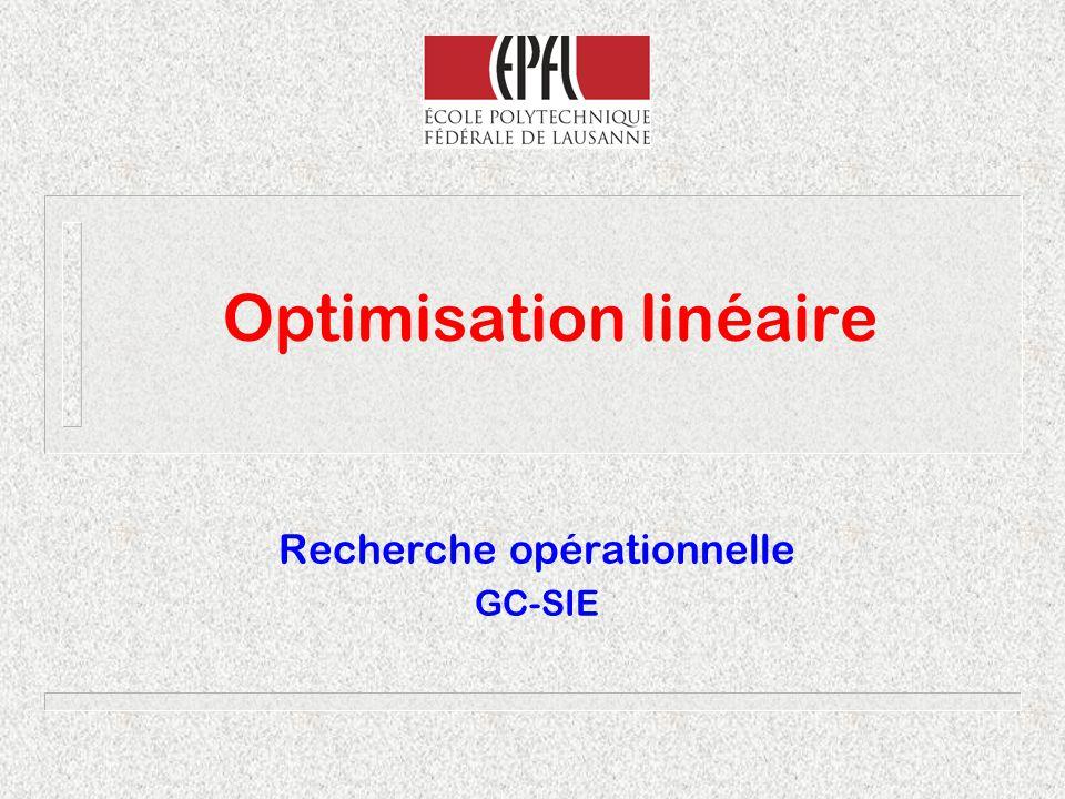 Optimisation linéaire Recherche opérationnelle GC-SIE