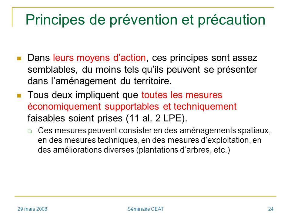 Principes de prévention et précaution Dans leurs moyens daction, ces principes sont assez semblables, du moins tels quils peuvent se présenter dans la