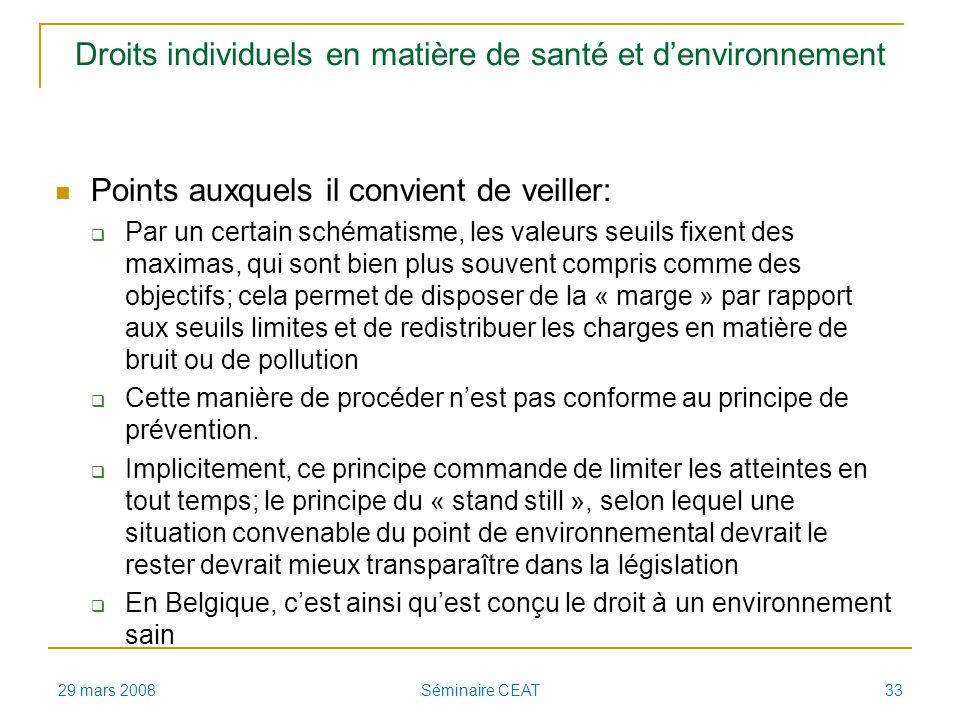 Droits individuels en matière de santé et denvironnement Points auxquels il convient de veiller: Par un certain schématisme, les valeurs seuils fixent