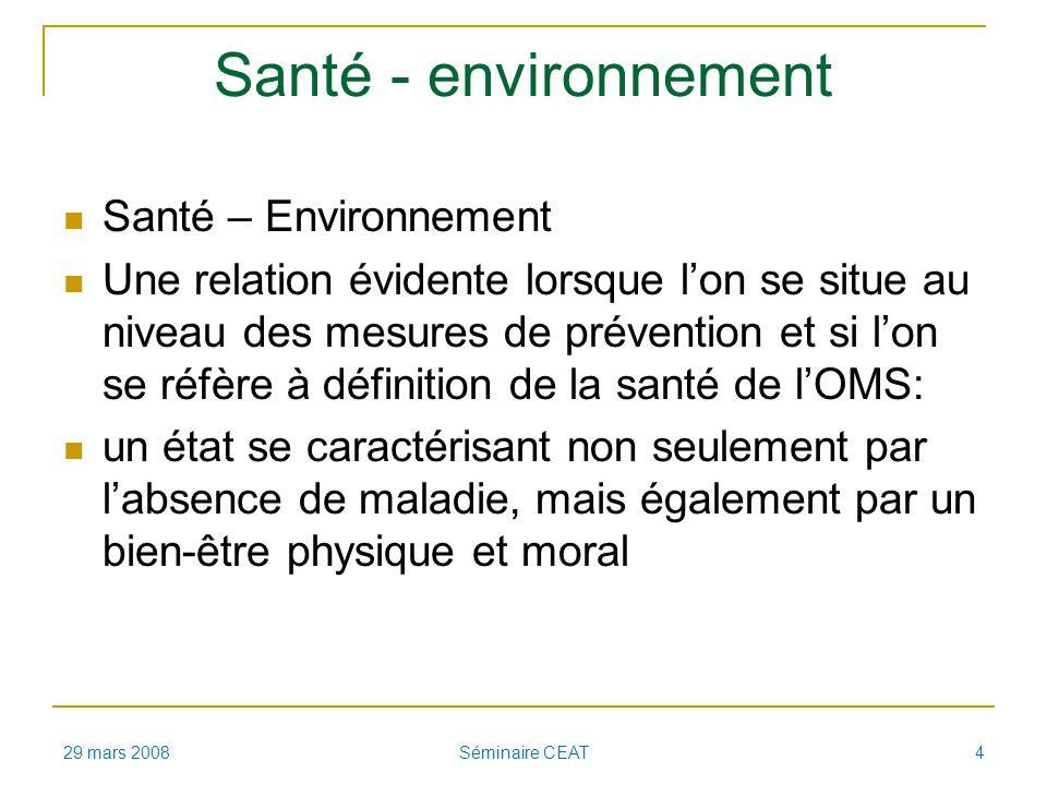 Santé - environnement Santé – Environnement Une relation évidente lorsque lon se situe au niveau des mesures de prévention et si lon se réfère à défin