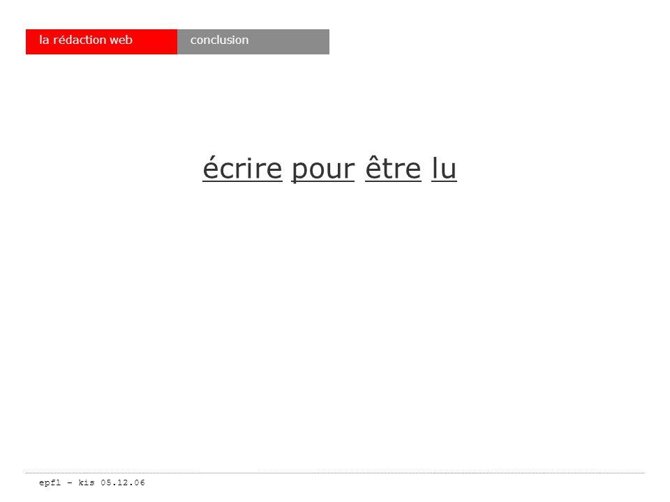 epfl – kis 05.12.06 la rédaction web écrire pour être lu conclusion