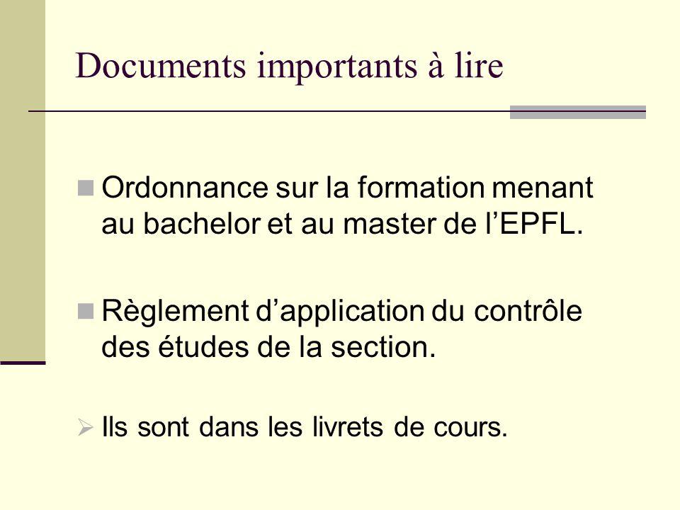 Documents importants à lire Ordonnance sur la formation menant au bachelor et au master de lEPFL.