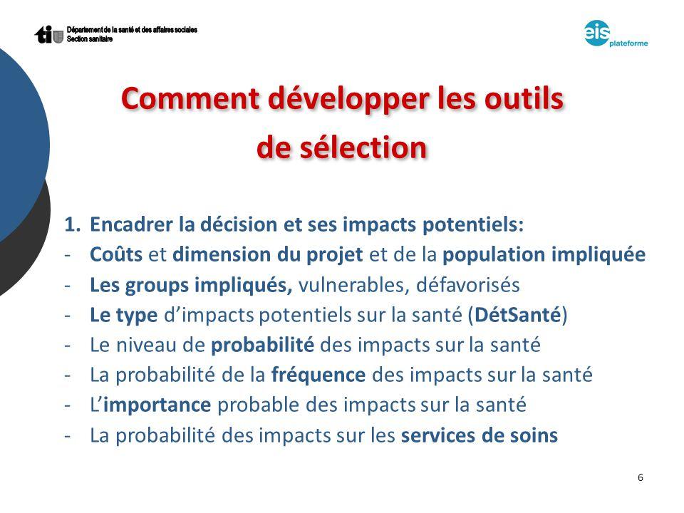 7 2.Tenir compte des facteurs qui déterminent les caractéristiques de lEIS: -Les priorités politiques: lEIS sera en mesure dapporter des solutions ou dinfluencer les décisions.