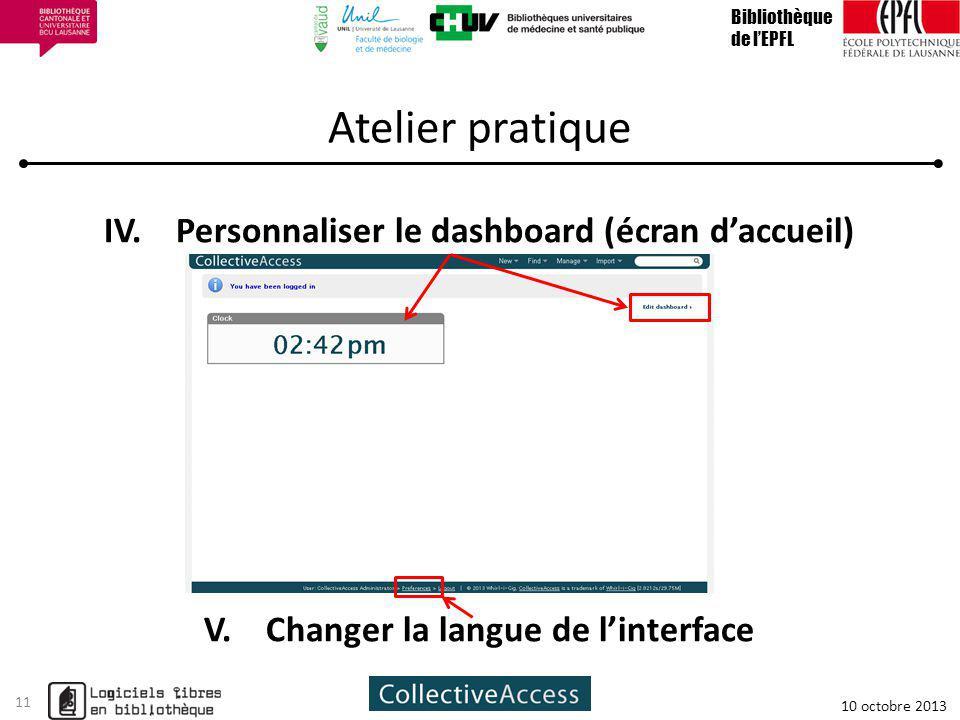 Atelier pratique IV.Personnaliser le dashboard (écran daccueil) V.