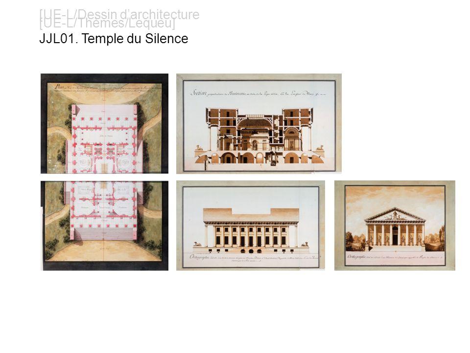 [UE-L/Dessin darchitecture [UE-L/Thèmes/Lequeu] JJL01. Temple du Silence