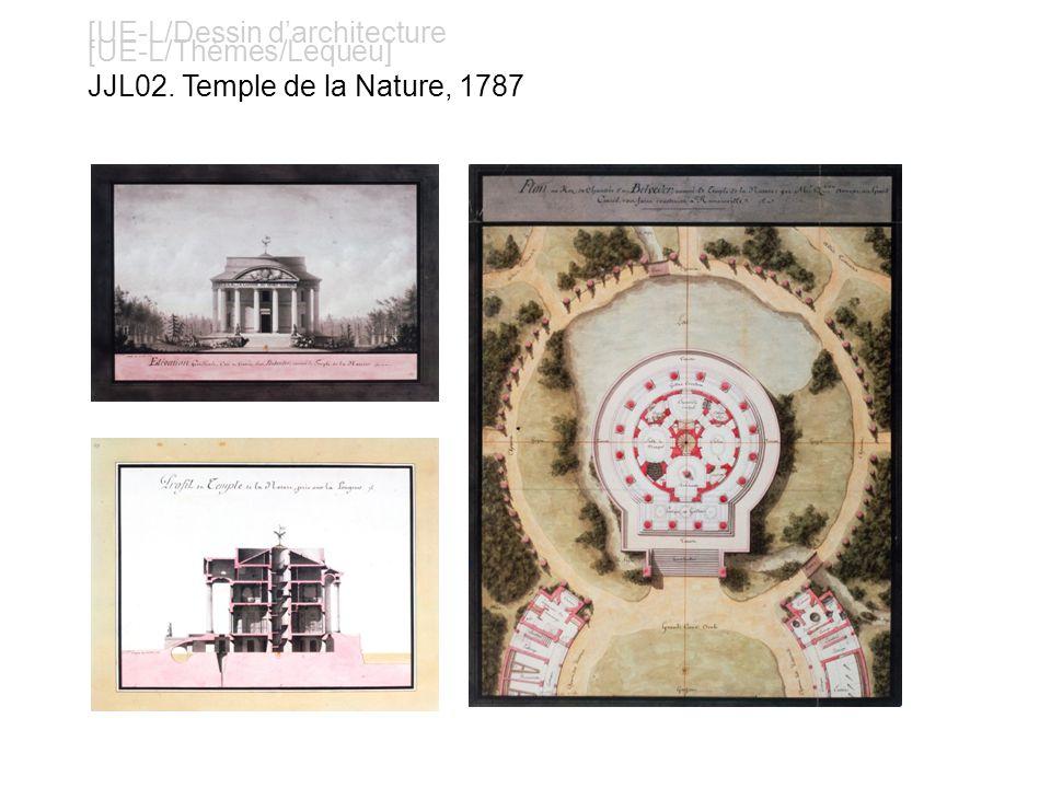 [UE-L/Dessin darchitecture [UE-L/Thèmes/Lequeu] JJL02. Temple de la Nature, 1787