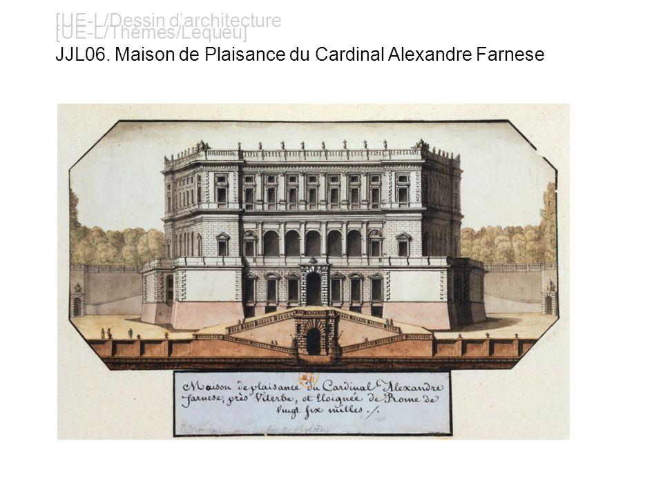 [UE-L/Dessin darchitecture [UE-L/Thèmes/Lequeu] JJL06. Maison de Plaisance du Cardinal Alexandre Farnese