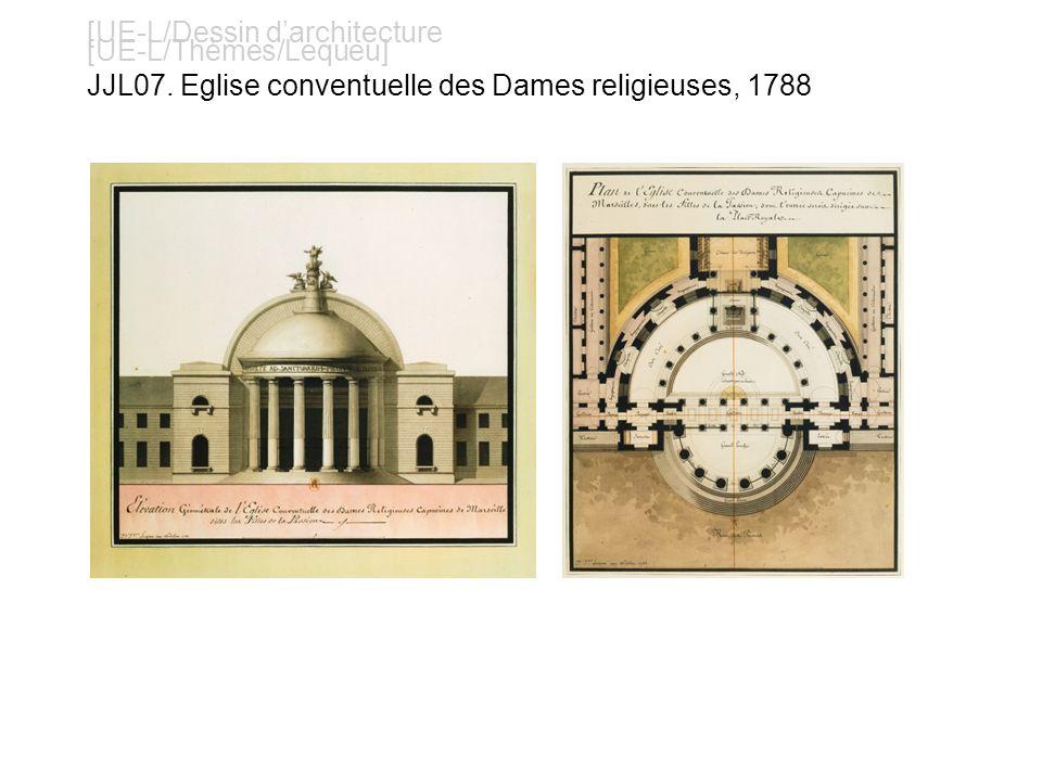 [UE-L/Dessin darchitecture [UE-L/Thèmes/Lequeu] JJL07. Eglise conventuelle des Dames religieuses, 1788