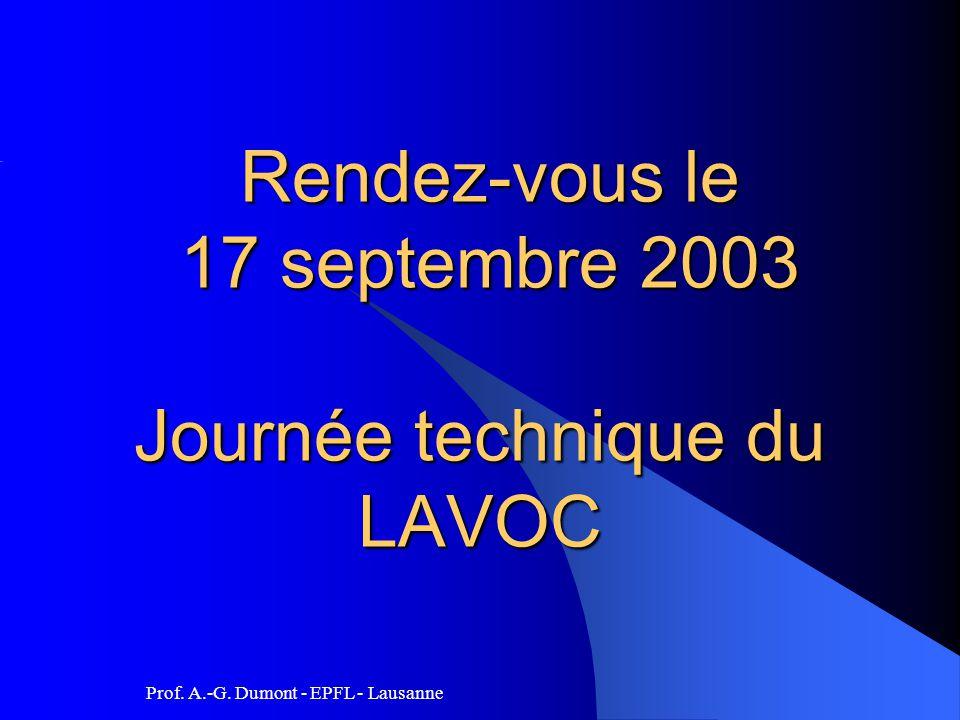 Rendez-vous le 17 septembre 2003 Journée technique du LAVOC Rendez-vous le 17 septembre 2003 Journée technique du LAVOC