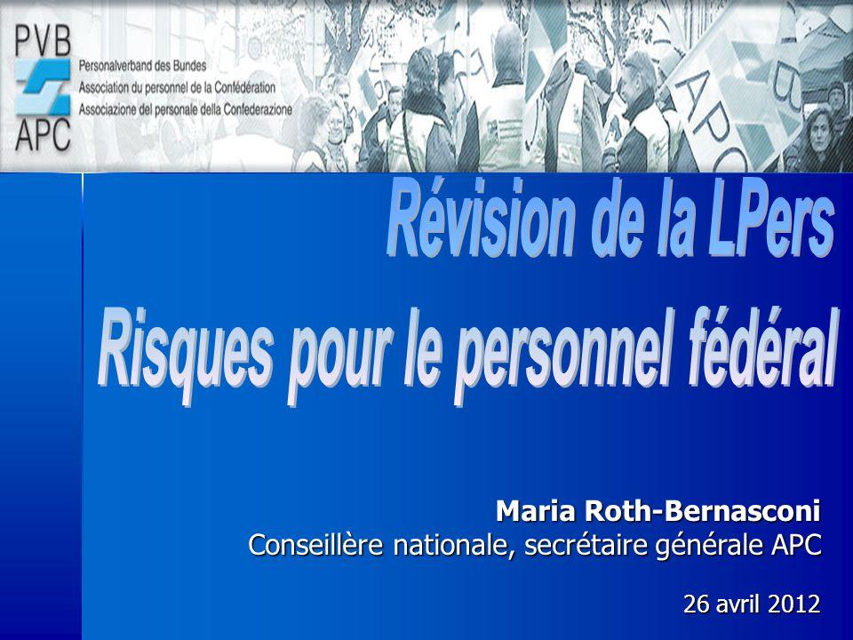 Maria Roth-Bernasconi Conseillère nationale, secrétaire générale APC 26 avril 2012