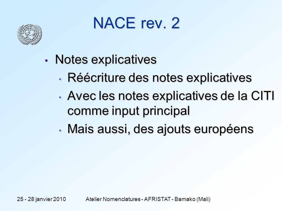 7 NACE rev. 2 Notes explicatives Notes explicatives Réécriture des notes explicatives Réécriture des notes explicatives Avec les notes explicatives de