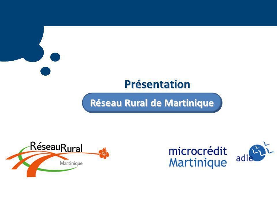 Présentation Réseau Rural de Martinique