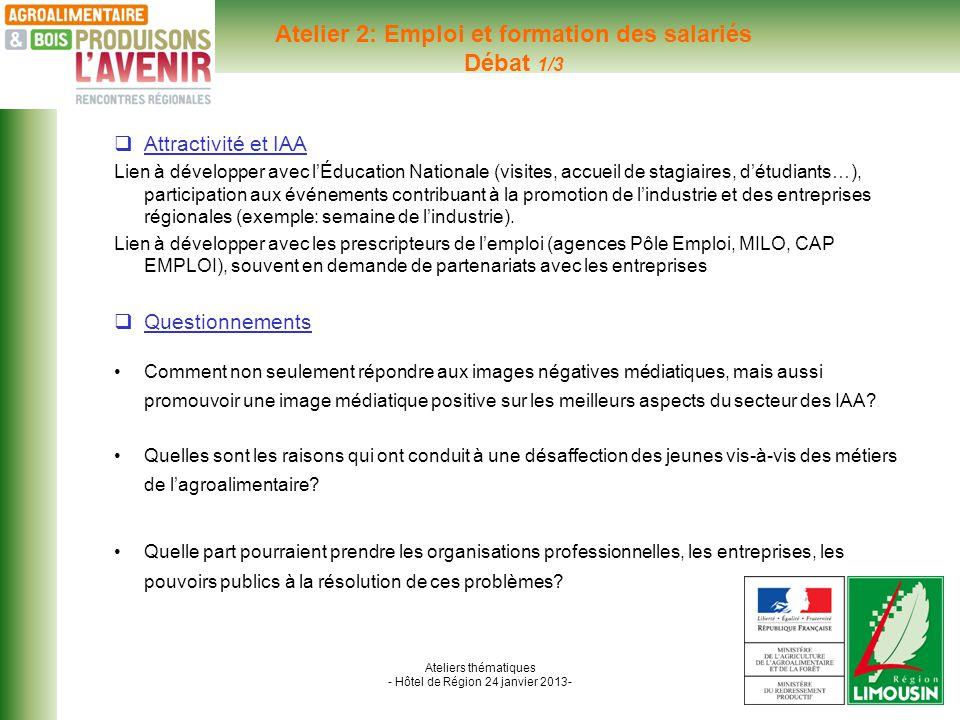 Ateliers thématiques - Hôtel de Région 24 janvier 2013- Former tout au long de la vie: De nombreuses TPE et PME sont présentes en Limousin et sont siginificativement implantées dans des zones rurales.