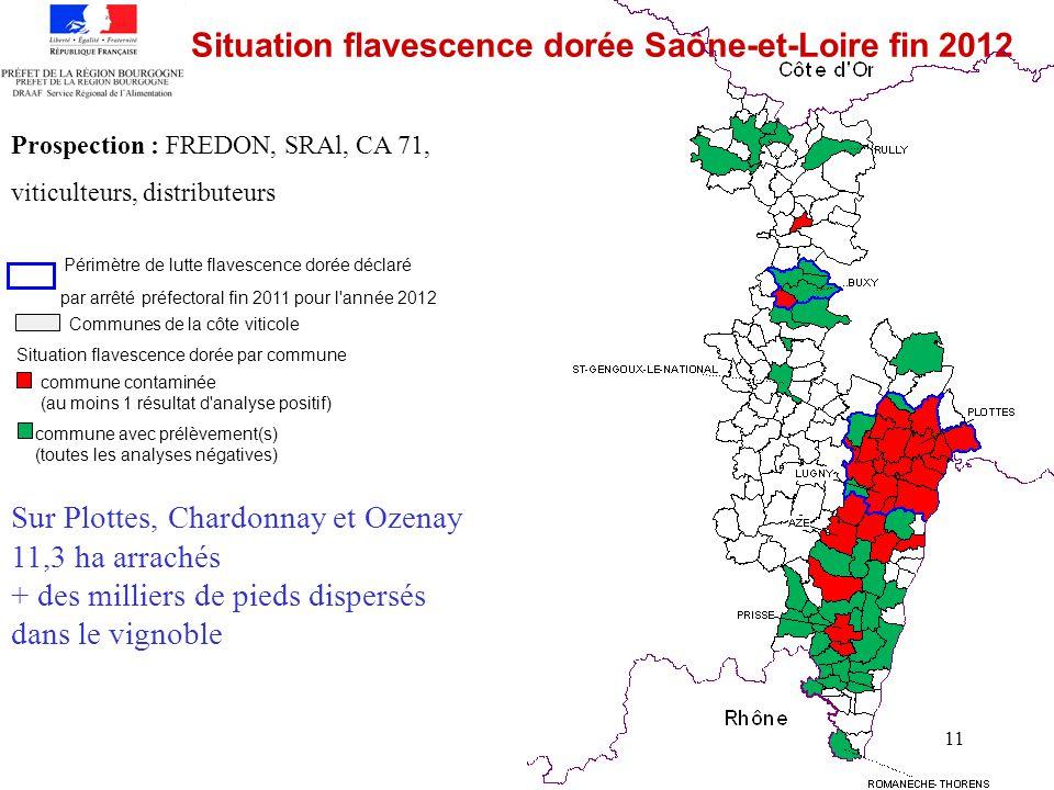 11 Situation flavescence dorée Saône-et-Loire fin 2012 Périmètre de lutte flavescence dorée déclaré par arrêté préfectoral fin 2011 pour l'année 2012