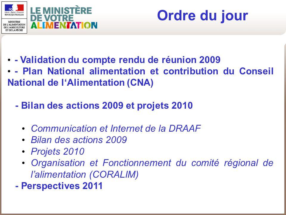 - Validation du compte rendu de réunion 2009 - Plan National alimentation et contribution du Conseil National de lAlimentation (CNA) - Bilan des actio