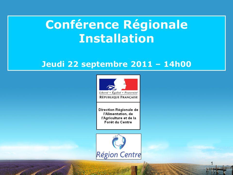 1 Conférence Régionale Installation Jeudi 22 septembre 2011 – 14h00