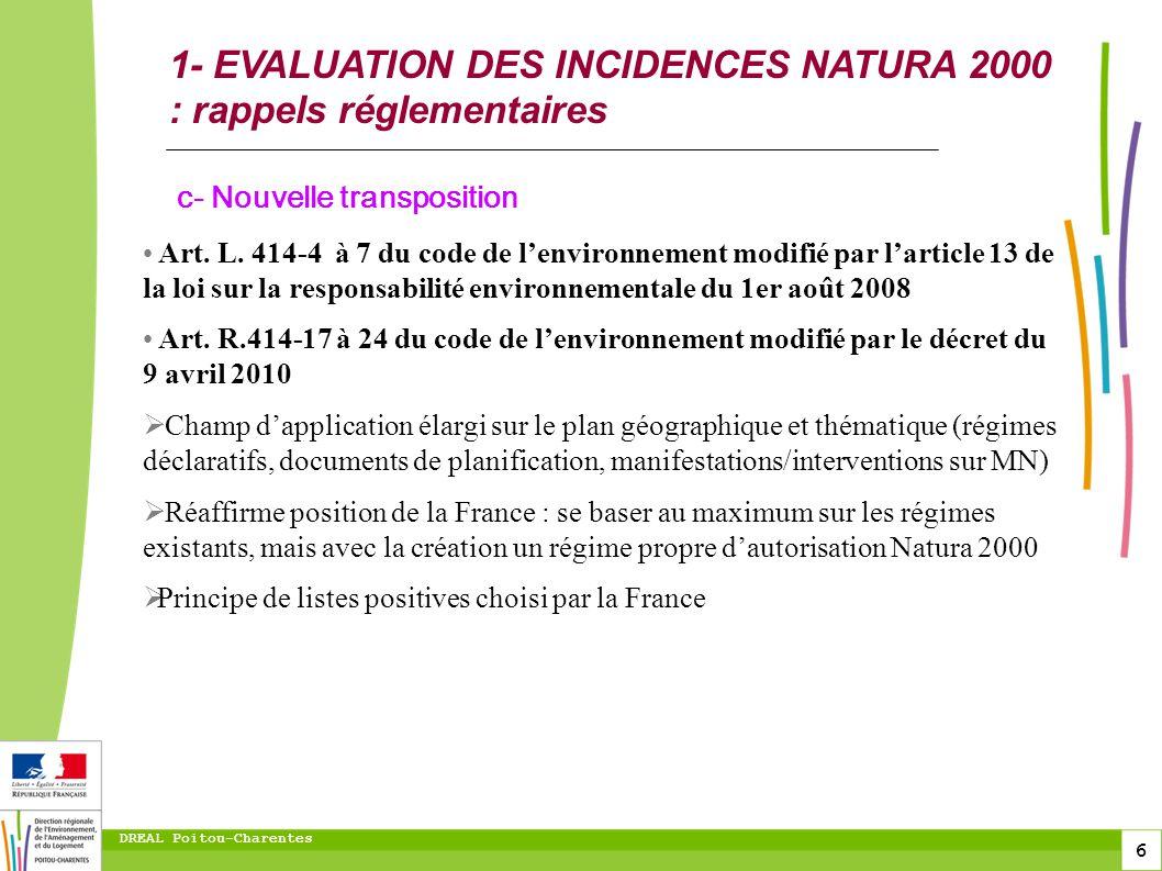 7 DREAL Poitou-Charentes EVALUATION DES INCIDENCES NATURA 2000 : Description des évolutions