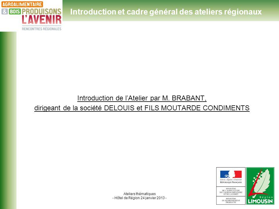 Ateliers thématiques - Hôtel de Région 24 janvier 2013 - Introduction de lAtelier par M.